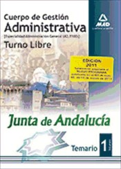 Cuerpo de Gestión Administrativa. Especialidad Administración General (A2 1100) de la Junta de Andalucía (Turno Libre) - Ed. MAD