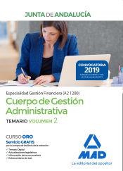 Cuerpo de Gestión Administrativa [Especialidad Gestión Financiera (A2 1200)] de la Junta de Andalucía. Temario Volumen 2 de Ed. MAD