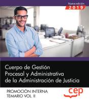 Cuerpo de Gestión Procesal y Administrativa de la Administración de Justicia. Promoción Interna. Temario Vol. II. de EDITORIAL CEP