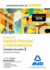 Cuerpo de Gestión Procesal y Administrativa de la Administración de Justicia (Promoción Interna). Temario Volumen 2 de Ed. MAD