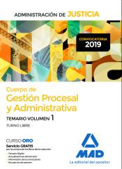Cuerpo de Gestión Procesal y Administrativa de la Administración de Justicia (Turno libre) - Ed. MAD