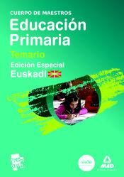 Cuerpo de maestros de Educación Primaria. Edición especial Euskadi - Ed. MAD