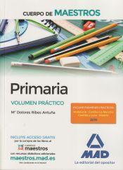 Cuerpo de Maestros Primaria. Volumen Práctico de Ed. MAD