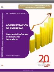 Cuerpo de Profesores de Enseñanza Secundaria. Administración de Empresas (ADE) - EDITORIAL CEP