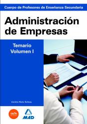 Cuerpo de Profesores de Enseñanza Secundaria. Administración de Empresas - Ed. MAD