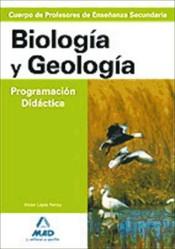 Cuerpo de Profesores de Enseñanza Secundaria. Biología y Geología. Programación Didáctica