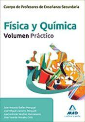Cuerpo de Profesores de Enseñanza Secundaria. Física y Química. Volumen Práctico