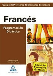 Cuerpo de Profesores de Enseñanza Secundaria. Francés. Programación Didáctica
