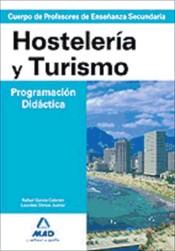 Cuerpo de Profesores de Enseñanza Secundaria. Hostelería y Turismo. Programación Didáctica