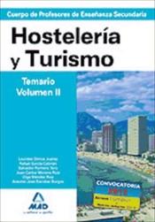 Cuerpo de Profesores de Enseñanza Secundaria. Hostelería y Turismo. Temario. Volumen II