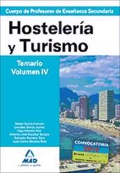 Cuerpo de Profesores de Enseñanza Secundaria. Hostelería y Turismo. Temario. Volumen IV