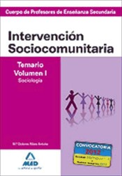 Cuerpo de Profesores de Enseñanza Secundaria. Intervención Sociocomunitaria. Temario Volumen I