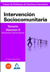 Cuerpo de Profesores de Enseñanza Secundaria. Intervención Sociocomunitaria. Temario Volumen II