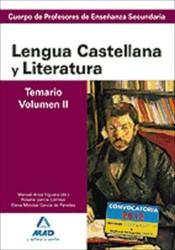 Cuerpo de Profesores de Enseñanza Secundaria. Lengua Castellana y Literatura. Temario. Volumen II