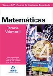 Cuerpo de Profesores de Enseñanza Secundaria. Matemáticas. Temario. Volumen II Campus T12