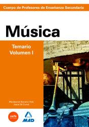 Cuerpo de Profesores de Enseñanza Secundaria. Música - Ed. MAD