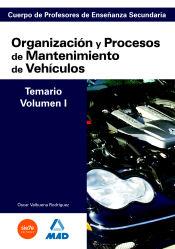 Organización y Procesos de Mantenimiento de Vehículos. Secundaria - Ed. MAD