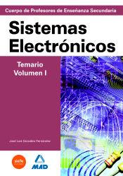 Cuerpo de Profesores de Enseñanza Secundaria. Sistemas Electrónicos - Ed. MAD