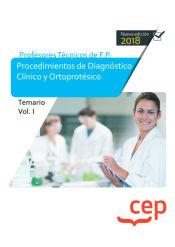 Profesor Técnico de F.P.  Procedimientos de Diagnóstico Clínico y Ortoprotésica - EDITORIAL CEP
