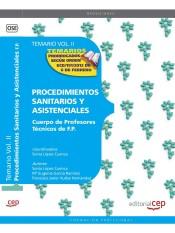 Cuerpo de Profesores Técnicos de F.P. Procedimientos Sanitarios y Asistenciales. Temario Vol. II.