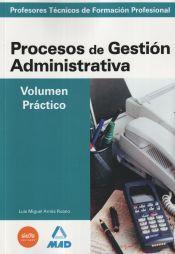 Profesor Técnico de Formación Profesional. Procesos de Gestión Administrativa - Ed. MAD