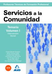 Cuerpo de Profesores Técnicos de Formación Profesional. Servicios a la Comunidad. Temario. Volumen I