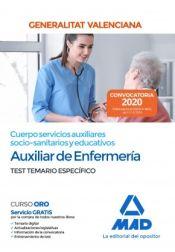 Cuerpo servicios auxiliares socio-sanitarios y educativos de la Administración de la Generalitat Valenciana, escala Auxiliar de Enfermería. Test temario específico de Ed. MAD