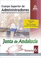Cuerpo Superior de Administradores [Especialidad Administradores Generales (A1 1100)] de la Junt de Andalucía. Temario. Volumen VI