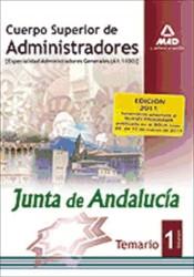 Cuerpo superior de administradores [especialidad administradores generales (a1 1100)] de la junta de andalucía. Temario. Volumen i