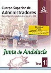 Cuerpo Superior de Administradores [Especialidad Administradores Generales (A1 1100)] de la Junta de Andalucía. Test. Volumen I