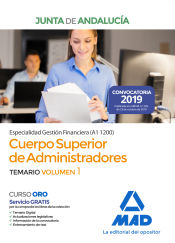 Cuerpo Superior de Administradores [Especialidad Gestión Financiera (A1 1200)] de la Junta de Andalucía. Temario Volumen 1 de Ed. MAD