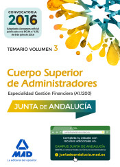 Cuerpo Superior de Administradores [Especialidad Gestión Financiera (A1 1200)] de la Junta de Andalucía. Temario Volumen 3 de Ed. MAD