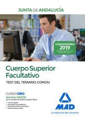 Cuerpo Superior Facultativo de la Junta de Andalucía. Test del temario Común de Ed. MAD