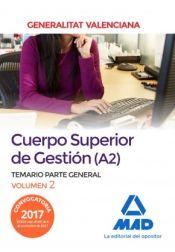 Cuerpo Superior de Gestión de la Generalitat Valenciana (A2). Temario Parte General Volumen 2 de Ed. MAD