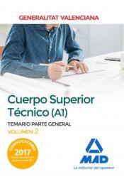 Cuerpo Superior Técnico de la Generalitat Valenciana (A1). Temario Parte General Volumen 2 de Ed. MAD