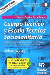 Cuerpo Técnico y Escala Técnica Sociosanitaria,Subgrupo A2 de la Administración de la Junta de Comunidades de Castilla-La Mancha - Rodio Ediciones