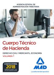 Cuerpo Técnico de Hacienda. Agencia Estatal de Administración Tributaria - Ed. MAD