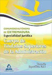 Titulado Superior de la Junta de Extremadura: Especialidad Jurídica (Temario específico) - Ed. MAD