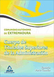 Titulado Superior de la Comunidad de Extremadura. Parte Común - Ed. MAD
