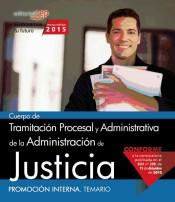 Cuerpo de Tramitación Procesal y Administrativa de la Administración de Justicia. Promoción Interna. Temario