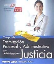 Cuerpo de Tramitación Procesal y Administrativa de la Administración de la Justicia. Turno Libre - EDITORIAL CEP