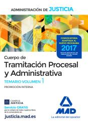 Cuerpo de Tramitación Procesal y Administrativa. Promoción Interna - Ed. MAD