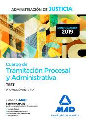 Cuerpo de Tramitación Procesal y Administrativa (promoción interna) de la Administración de Justicia. Test de Ed. MAD