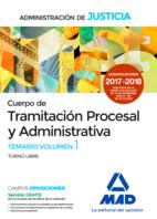 Cuerpo de Tramitación Procesal y Administrativa de la Administración de Justicia. Turno libre - Ed. MAD
