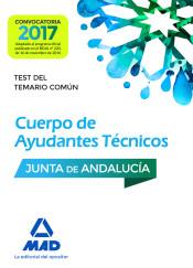 Cuerpos de Ayudantes Técnicos de la Junta de Andalucía. Test del Temario Común