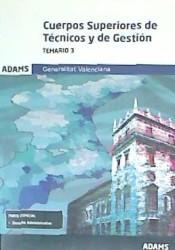 Cuerpos Superiores de Técnicos y de Gestión de la Generalitat Valenciana. Vol. 3, Temario de Adams