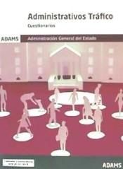 Administrativos de la Administración del Estado, especialidad Tráfico - Ed. Adams
