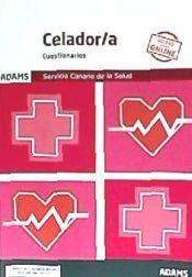 Cuestionarios Celador-a Servicio Canario de la Salud de Ed. Adams