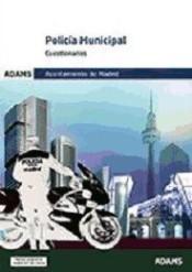 Policía Municipal del Ayuntamiento de Madrid - Ed. Adams