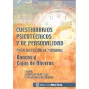 Cuestionarios psicotecnicos y personalidad para selección de bancos y cajas de ahorros